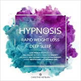 Hypnosis for Rapid Weight Loss and Deep Sleep: Lose