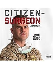 Citizen-Surgeon: A Memoir