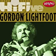 Rhino Hi-Five: Gordon Lightfoot