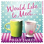 Would Like to Meet | Polly James