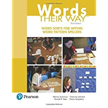 Words Their Way: Word Sorts for Within Word Pattern Spellers (3rd Edition)