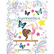 Gymnastics Coloring Book By Krazed Scribblers: Gymnast Coloring Book & Sketch Paper Combo Gift For Girls