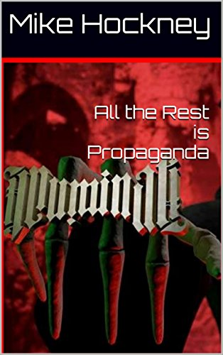 All the Rest is Propaganda (The God Series Book 12) by [Hockney, Mike]