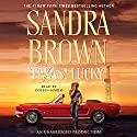 Texas! Lucky Audiobook by Sandra Brown Narrated by Coleen Marlo