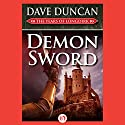 Demon Sword: The Years of Longdirk, Book 1 Audiobook by Dave Duncan Narrated by Mirron Willis