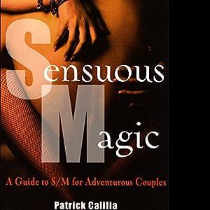 Sensuous Magic Hörbuch