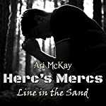 Line in the Sand: Herc's Mercs | Ari McKay