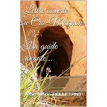 Lettre ouverte à Cro-Magnon (French Edition)