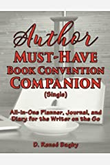 Author Must-Have Book Convention Companion (Single): All-in-One Planner, Journal, and Diary for the Writer on the Go Paperback