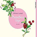 Preiselbeertage | Stina Lund