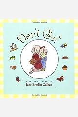 Don't Go! by Jane Breskin Zalben (2001-09-17) Hardcover