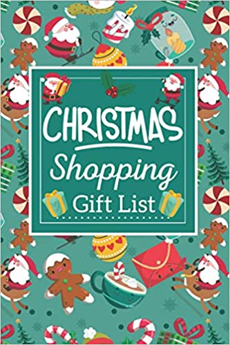 Amazon Com Christmas Shopping Gift List Christmas Gift List Tracker Notebook Holiday Shopping List Organizer Things To Buy Budget Planner For Women Christmas Gift Ideas List 9798698442486 House Cute Dream Printing
