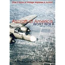 Aircraft of America: World War II
