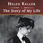 The Story of My Life | Helen Keller