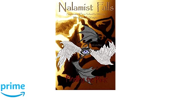 Nalamist Falls: Supernatural Prep School for Witches, Werewolves, and Vampires - Keeping the Peace