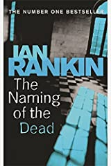 The Naming Of The Dead (A Rebus Novel) Paperback