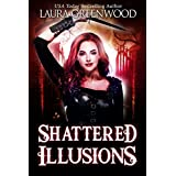 Shattered Illusions (Ashryn Barker Trilogy Book 1)