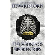 The Sound of Broken Ribs