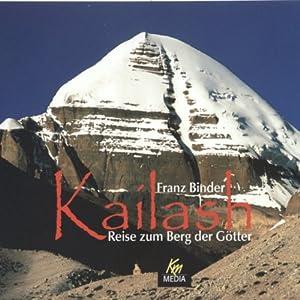 Kailash. Reise zum Berg der Götter Hörbuch
