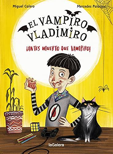 El vampiro Vladimiro, antes muerto que vampiro - Libros para Halloween