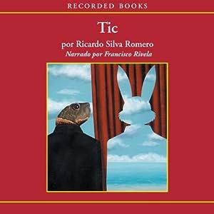 Tic (Texto Completo) Audiobook