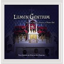 Lumen Gentium: Advent & Christmas At Mater Dei