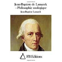 Jean-Baptiste de Lamarck - Philosophie zoologique