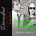 Reading His Mind | Melissa Shirley