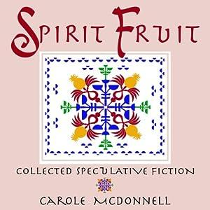 Spirit Fruit Audiobook