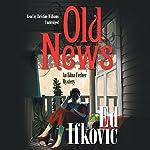 Old News: An Edna Ferber Mystery   Ed Ifkovic