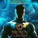 Broken Compass: Supernatural Prison, Story 1 Audiobook by Jaymin Eve Narrated by Eva Kaminsky, Chris Kipiniak