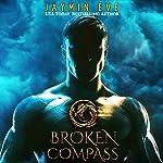 Broken Compass: Supernatural Prison, Story 1 | Jaymin Eve