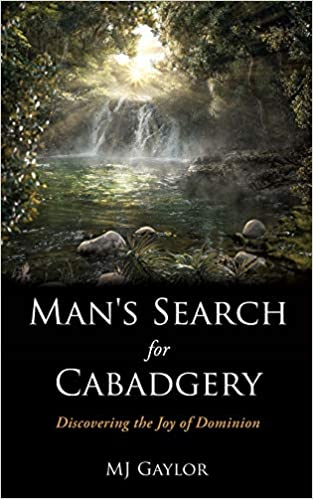 Man's Search for Cabadgery: Discovering the Joy of Dominion