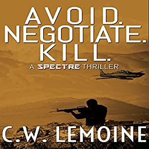 Avoid. Negotiate. Kill. Audiobook