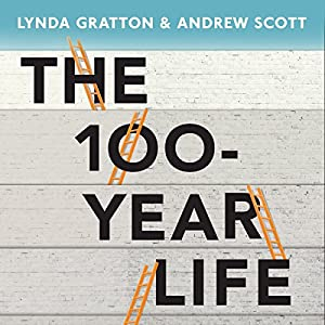 The 100-Year Life Audiobook