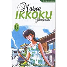 MAISON IKKOKU T09 : JULIETTE JE T'AIME