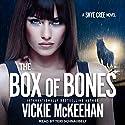 The Box of Bones: Skye Cree, Book 3 Audiobook by Vickie McKeehan Narrated by Teri Schnaubelt