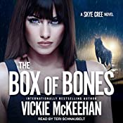 The Box of Bones: Skye Cree, Book 3 | Vickie McKeehan