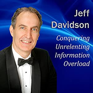 Conquering Unrelenting Information Overload Audiobook