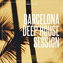 Barcelona Deep House Session