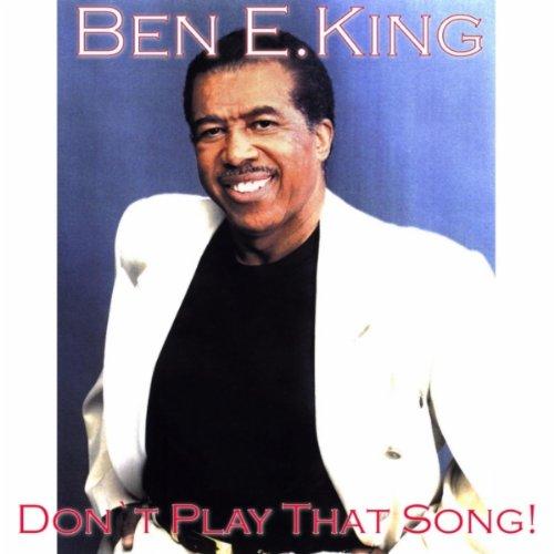 ben e king don t play that song album