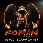 Roman: Saints and Sinners | Nya Rawlyns