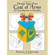Design Your Own Coat of Arms: An Introduction to Heraldry (Dover Children's Activity Books)