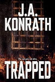 Trapped (The Konrath Dark Thriller Collective Book 4)