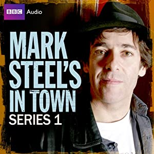 Mark Steel's in Town: Series 1 Radio/TV Program