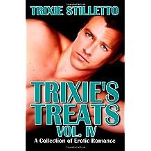 Trixie's Treats, Vol. IV