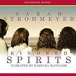 Kindred Spirits   Sarah Strohmeyer