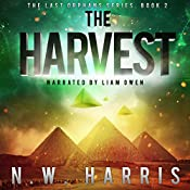 The Harvest: The Last Orphans Series, Book 2 | N.W. Harris