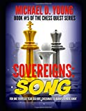 Sovereigns: Song: Book 5 of the Chess Quest Series: Young, Michael David: 9798629718871: Amazon.com: Books