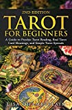 Tarot for Beginners: A Guide to Psychic Tarot